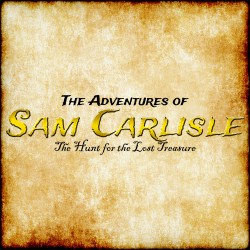 The Adventures of Sam Carlisle: The Hunt for the Lost Treasure (STEAM VERSION)